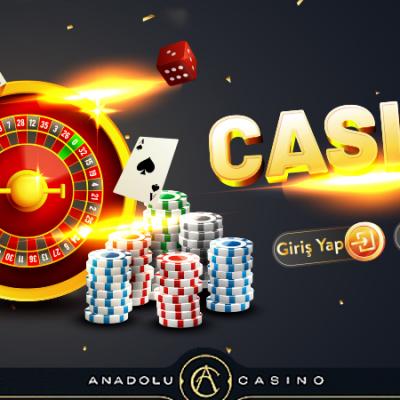 Anadolu Casino Yeni Giriş Adresleri ve Giriş Yolları